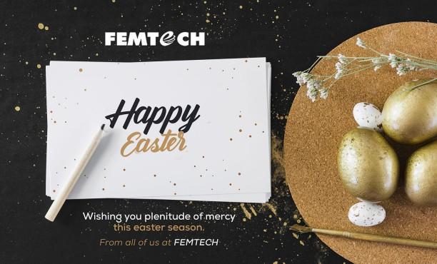 HAPPY EASTER FROM FEMTECH